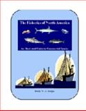 The Fisheries of North America : An Illustrated Guide to Commercial Species, Rodger, Robin W.A., 0969359594