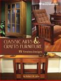 Classic Arts and Crafts Furniture, Robert W. Lang, 1440329591