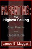 Parenting, James Maggart, 0595269591