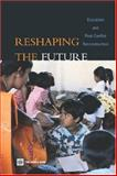 Reshaping the Future : Education and Post-Conflict Reconstruction, Buckland, Peter, 0821359592