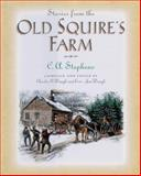 Stories from the Old Squire's Farm, C. A. Stephens, 155853959X