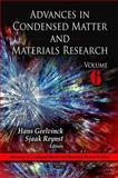 Advances in Condensed Matter and Materials Research, Volume 6, Hans Geelvinck and Sjaak Reynst, 1607419599