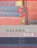 Nakama 1 : Japanese Communication Culture Context, Hatasa, Yukiko Abe and Hatasa, Kazumi, 1285429591