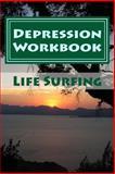 Depression Workbook, Tim Watkins, 1492719595