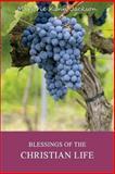 Blessings of the Christian Life, Marjorie Kann Jackson, 1493709593