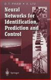 Neural Networks for Identification, Prediction and Control, Pham, Duc T. and Xing, Liu, 3540199594