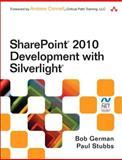 SharePoint 2010 Development with Silverlight, German, Bob and Stubbs, Paul, 0321769597