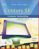 Century 21 Computer Keyboarding : Essentials, Lessons 1-75, Shank, Jon A. and Hoggatt, Jack P., 0538439599