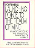 Launching-Points to the Realm of Mind, Porphyry, 0933999593