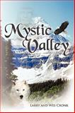 Mystic Valley, Larry And Wes Cronk, 1438969597