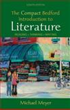 The Compact Bedford Introduction to Literature : Reading, Thinking, Writing, Meyer, Michael, 0312469594