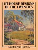 117 House Designs of the Twenties, Gordon-Van Tine Co. Staff, 0486269590