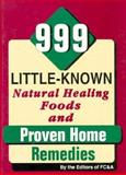 999 Little Known Natural Healing Foods, FC and A Publishing Staff, 0915099594