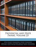 Provincial and State Papers, Otis Grant Hammond and Henry Harrison Metcalf, 1142399591