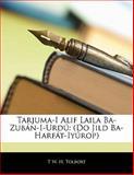 Tarjuma-I Alif Laila Ba-Zubán-I-Urdú, T. W. H. Tolbort, 1143149599