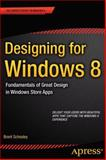 Designing for Windows 8, Brent Schooley, 1430249595