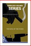 The King of the Foxes, Arthur Conan Doyle, 1499349599
