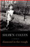 Diamond in the Rough, Shawn Colvin, 0061759597
