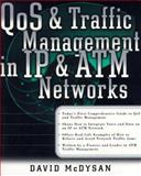 QoS and Traffic Management in IP and ATM Networks, McDysan, David, 0071349596