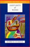 God's Bits of Wood, Sembene Ousmane, 0435909592