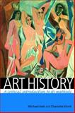 Art History : A Critical Introduction to Its Methods, Hatt, Michael and Klonk, Charlotte, 0719069599