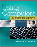 Using Computers in the Law Office, Cornick, Matthew S., 1285189590