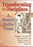 Transforming the Disciplines : A Women's Studies Primer, Cherry, Mary Jane, 156023959X
