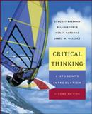 Critical Thinking : A Student's Introduction, Bassham, 0072879599