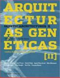 Genetic Architectures II, Alberto T. Estevez and Jordi Truco, 093082959X