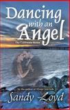 Dancing with an Angel, Loyd, Sandy, 0989199592