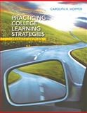 Practicing College Learning Strategies, Hopper, Carolyn H, 1305109597