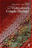 Multicultural Couple Therapy, Rastogi, Mudita and Thomas, Volker, 1412959594