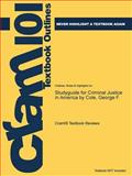 Studyguide for Criminal Justice in America by Cole, George F., Cram101 Textbook Reviews, 1478469595