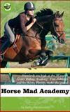 Horse Mad Academy, Kathy Helidoniotis, 1552859592