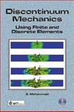 Discontinuum Mechanics : Using Finite and Discrete Elements, Mohammadi, S., 1853129593