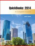 Quickbooks 2014 : A Complete Course, Horne, Janet, 013382960X