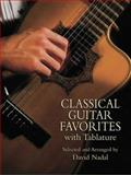 Classical Guitar Favorites with Tablature, David Nadal, 0486439607