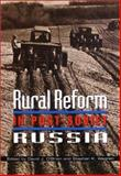 Rural Reform in Post-Soviet Russia, Carol Walker, 0801869609