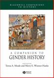 A Companion to Gender History, Meade, Teresa A. and Wiesner-Hanks, Merry E., 1405149604