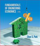 Fundamentals of Engineering Economics, Park, Chan S., 0132209608