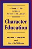 Character Education, Edward F. DeRoche and Mary M. Williams, 0810839601