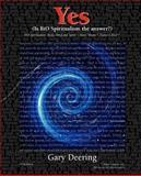 Yes (Is BiO Spiritualism the Answer?), Gary/Dean Deering, 097749960X