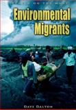 Environmental Migrants, Dave Dalton, 1403469601