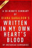 Written in My Own Heart's Blood (Outlander Book 8) by Diana Gabaldon - a 30-Minute Instaread Summary, InstaRead Summaries, 150062960X