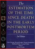 The Estimation of the Time since Death in the Early Post Mortem Period, Henssge, Claus and Knight, Bernard, 0340719605