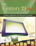 Century 21 Plus : Computer Applications with Document Formatting, Hoggatt, Jack P. and Shank, Jon A., 0538439602