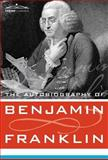 The Autobiography of Benjamin Franklin, Franklin, Benjamin, 1602069603