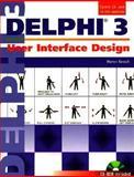 User Interface Design in Delphi 3 9780136179603