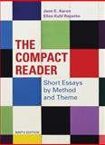 The Compact Reader : Short Essays by Method and Theme, Aaron, Jane E. and Repetto, Ellen Kuhl, 0312609604