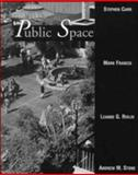 Public Space, Carr, Stephen and Francis, Mark, 0521359600